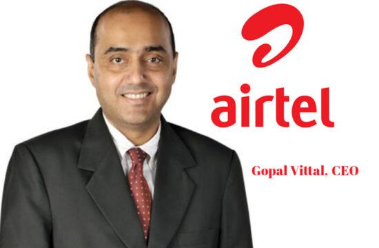 Gopal Vittal, CEO, Airtel